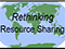 Rethinging Resource Sharing Initiative